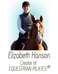 Elizabeth Hanson, founder of EQUESTRIAN PILATES®